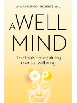A Well Mind by Lisa Parkinson Roberts