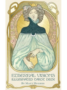 Ethereal Visions : An Illuminated Tarot Deck by Matt Hughes
