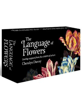 The Language of Flowers : Loving support from the wisdom of nature by Cheralyn Darcey