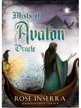 Mists of Avalon Oracle : Walk the Spiritual Path by Rose Inserra & Nadia Turner