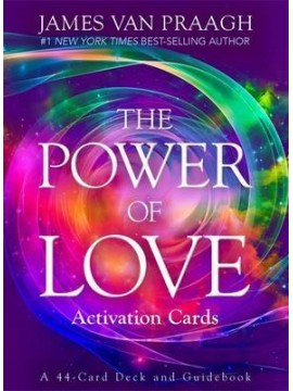 The Power of Love Activation Cards : A 44-Card Deck and Guidebook by James Van Praagh