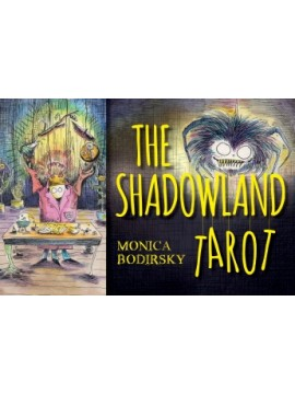 Shadowland Tarot by Monica Bodirsky