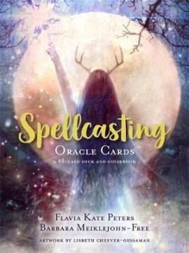 Spellcasting Oracle Cards by Flavia Kate Peters, Barbara Meiklejohn-Free, Lisbeth Cheever-Gessaman