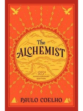 The Alchemist: 25th Anniversary Edition by Paulo Coelho