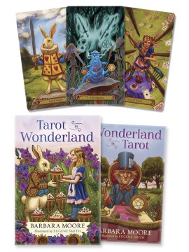 Tarot in Wonderland by Barbara Moore & Eugene Smith