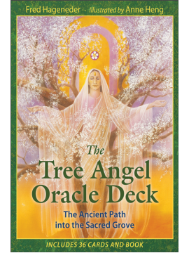 The Tree Angel Oracle Deck : The Ancient Path into the Sacred Grove by Fred Hageneder and Anne Heng