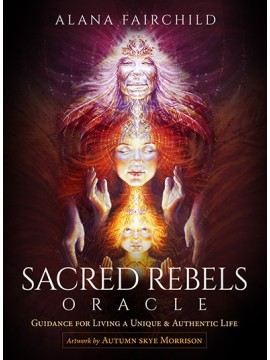 Borderless Edition Sacred Rebel Oracle : Guidance for Living a Unique & Authentic Life by Alana Fairchild